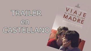 Download Viaje al cuarto de una madre. TRAILER en CASTELLANO Video