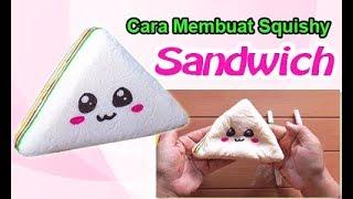 Download Cara Membuat Squishy Sandwich - how to make sandwich squishy Video