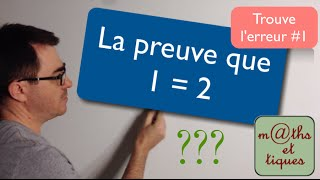 Download La preuve que 1 = 2 - Trouve l'erreur#1 Video