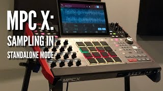 Download MPC X Sampling In Standalone Mode 💥The Easy Way💥 Video