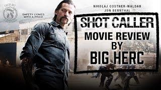 Download SHOT CALLER Movie Review by Big Herc - Spoiler Alert - Prison Talk 11.6 Video