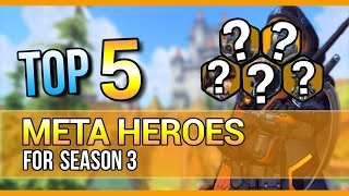 Download TOP 5 Meta Heroes to Play | Overwatch - Season 3 Video