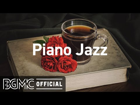 Piano Jazz: Evening Smooth Jazz - Relaxing Coffee Shop Music for Sleeping