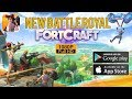 Download FortCraft Gameplay Android / iOS - Brand New Battle Royale Game by NetEase Video
