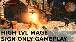 Download The Witcher 3 - High LvL Mage signs only gameplay - totally OP Video