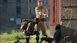 Download Man Down Trailer Song Video