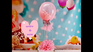 Download CENTRO DE MESA CON GLOBOS Y TUL/Centerpiece with balloons and tulle Video