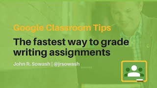 Download Google Classroom Tips: The best way to grade writing assignments Video