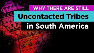 Download Why Hundreds of Uncontacted Tribes Still Exist in South America Video