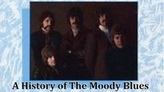 Download A History of The Moody Blues Video