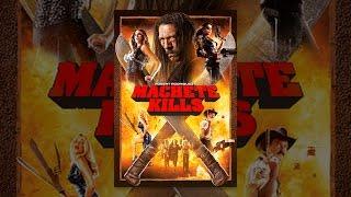 Download Machete Kills Video