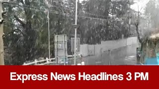 Download Express News Headlines - 03:00 PM | 16 January 2017 Video