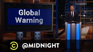 Download Global Warning - @midnight with Chris Hardwick Video