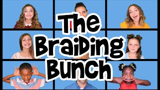 Download ″The Braiding Bunch″ - Parody of ″The Brady Bunch″ by DeVol & Schwartz | Cute Girls Hairstyles Video