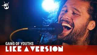 Download Gang of Youths cover The Middle East 'Blood' for Like A Version Video