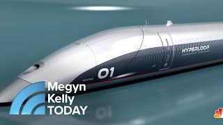 Download LA To San Francisco In 36 Minutes? A Look At The Technology Behind The Hyperloop | Megyn Kelly TODAY Video