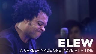 Download ELEW: A Career Made One Move at a Time Video