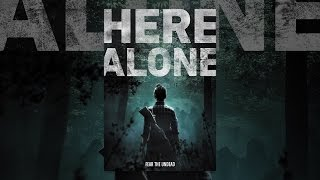 Download Here Alone Video