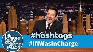 Download Hashtags: #IfIWasInCharge Video