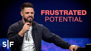 Download Frustrated Potential | Pastor Steven Furtick Video