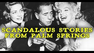 Download Palm Springs | The Craziest Old Hollywood Celebrity Scandals Video