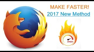 Download [NEW 2017] How To Make FIREFOX Faster! Dramatically speedup performance. Video