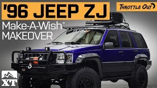Download 1996 Jeep Grand Cherokee ZJ Build For Make A Wish Foundation By ExtremeTerrain Video