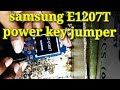 Download samsung E1207T POWER KEY JUMPER SOLUTION Video