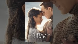 Download The Light Between Oceans Video