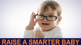 Download How to Raise a Smarter Baby | 7 SECRETS Video