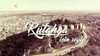 Download Kütahya İçin Söyle - Dumlupınar Üniversitesi 2018 Video
