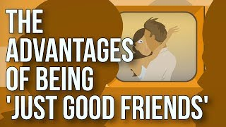 Download The Advantages of Being 'just Good Friends' Video