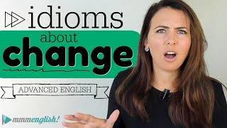 Download Advanced Vocabulary | 5 English idioms about CHANGE Video