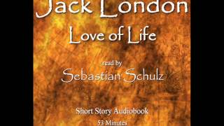 Download Jack London - Love of life (audiobook) Video