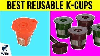 Download 10 Best Reusable K-Cups 2018 Video