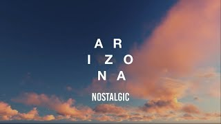 Download A R I Z O N A - Nostalgic (Lyrics) Video