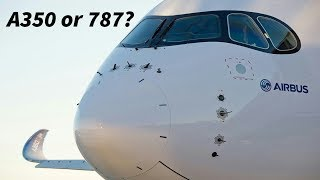 Download Is the A350 or 787 better for Airlines? Video