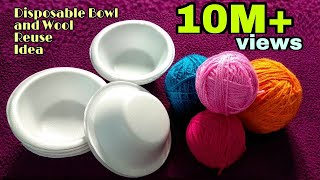 Download DIY Best out of waste disposable thermocol bowls and wool/Best Reuse Idea Video