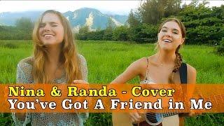 Download You've Got A Friend In Me (COVER) - Nina & Randa Video
