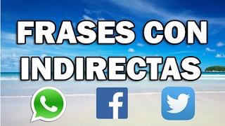 Download Estados y frases con indirectas para Whatsapp - Facebook #49 - Gente falsa, envidiosos, desamor etc Video