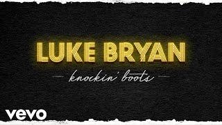 Download Luke Bryan - Knockin' Boots Video