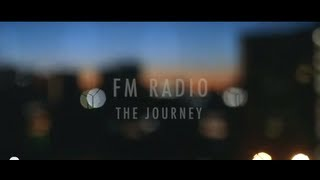 Download FM Radio ″The Journey″ Official Music Video Video