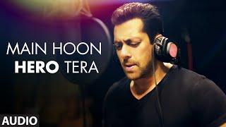 Download 'Main Hoon Hero Tera (Salman Khan Version)' Full AUDIO Song | Hero | T-Series Video