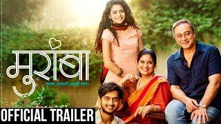 Download Muramba Official Trailer | Amey Wagh, Mithila Palkar, Sachin Khedekar & Chinamayee Sumeet Video