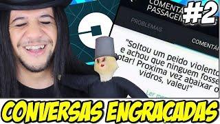 Download CONVERSAS MAIS ENGRAÇADAS DO UBER 2 Video