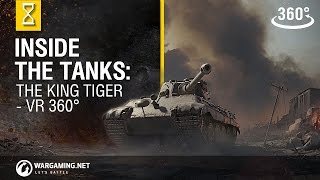 Download World of Tanks - Inside The Tanks: The King Tiger 360 VR Video