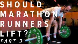 Download Should Marathon Runners Lift Weight | Part 3 Video