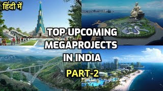 Download Part2- Top Upcoming MegaProjects in India || Construction & Infrastructure MegaProjects(Rahasya Tv) Video