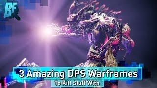 Download Warframe: 3 Amazing DPS Frames For Making Stuff Dead Video