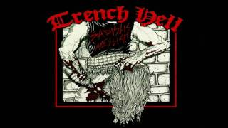 Download Trench Hell - Sadistic Messiah Video